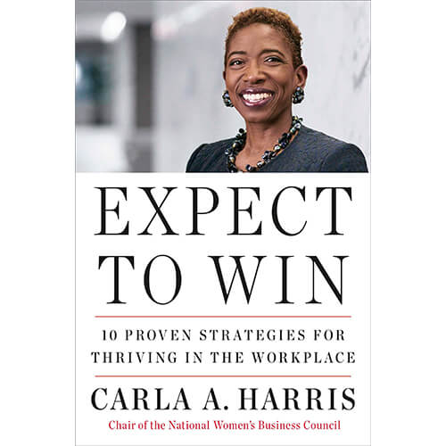 Expect to Win-10 Proven Strategies for Thriving in the Workplace